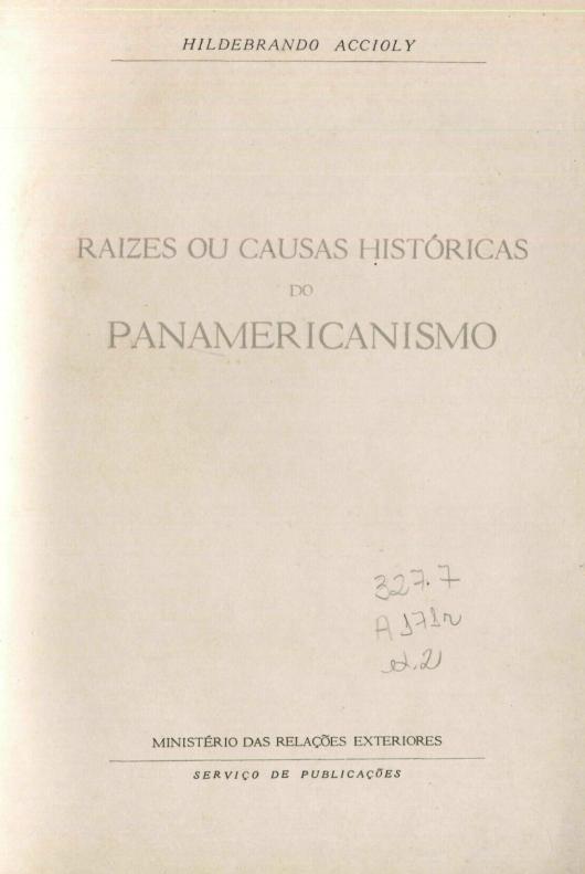 Capa do Livro Raízes ou Causas Históricas do Panamericanismo