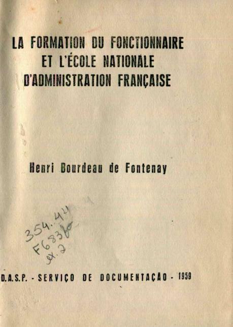 Capa do Livro La Formation Du Fonctionnaire Et L'Ecole Nationale D'Administration Française