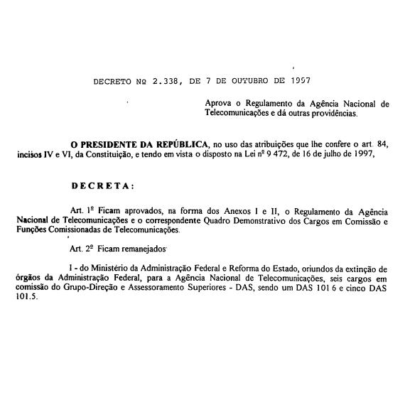 Aprova o Regulamento da Agência Nacional de Telecomunicações - ANATEL, e dá outras providências.